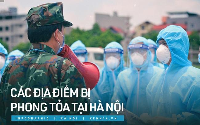 INFOGRAPHIC: Những địa điểm bị phong tỏa, chốt chặn tại Hà Nội do liên quan ca mắc Covid-19