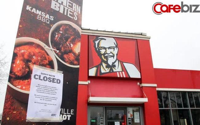 Chiến dịch marketing cứu KFC khỏi thảm họa hết gà trong 3 tháng, phải đóng cửa hàng loạt cơ sở, thua lỗ nặng nề