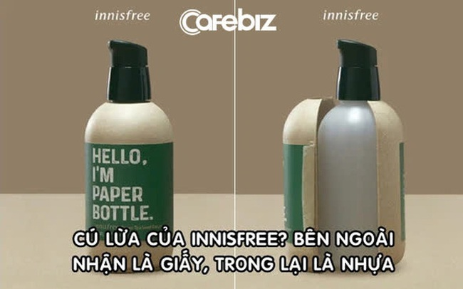 Ghi nhãn 'Tôi là chai giấy' nhưng bên trong là nhựa, hãng mỹ phẩm Innisfree bị người dùng tố 'giả dối, phản bội'
