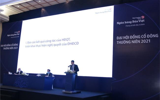 ĐHCĐ Ngân hàng Bản Việt: Kế hoạch tăng 45% lợi nhuận trong năm 2021, đẩy mạnh kinh doanh số
