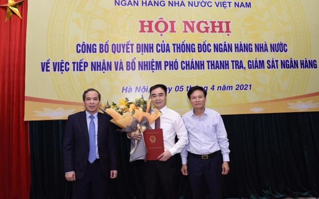 NHNN bổ nhiệm Phó Chánh Thanh tra, giám sát ngân hàng mới