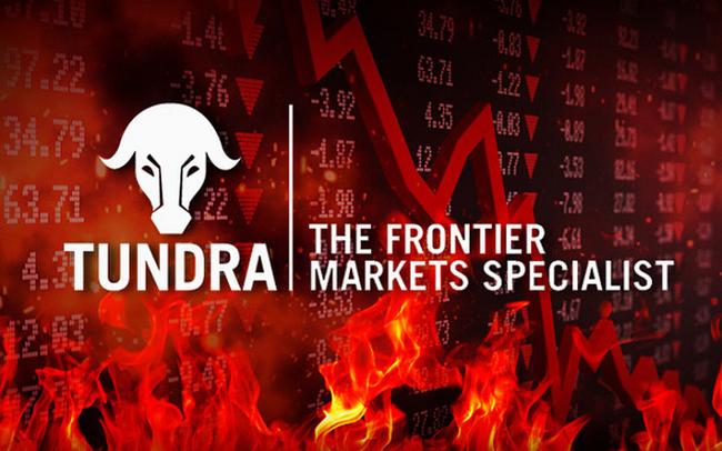 """Tundra: """"Các thị trường cận biên vừa trải qua hai tháng củng cố sau sự phục hồi mạnh mẽ từ đầu năm 2020"""""""