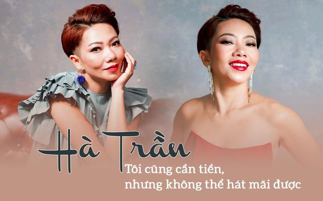"""Diva Hà Trần: """"Tôi cũng cần tiền để nuôi quân chứ, nhưng không thể hát liên tục từ năm này sang năm khác mãi được"""""""