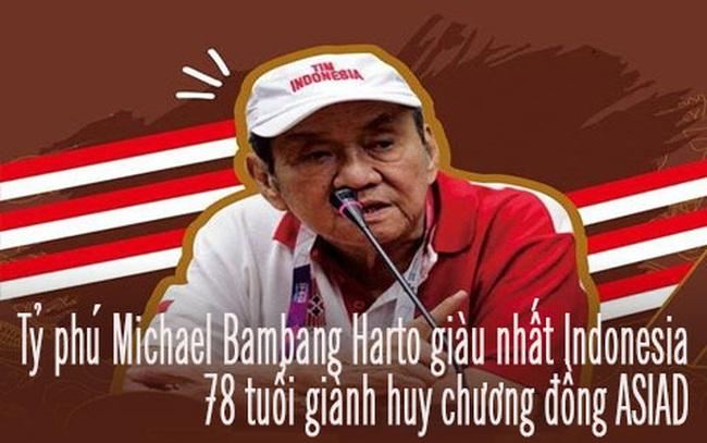 Phong cách sống khiến nhiều người nể phục của tỷ phú suốt 12 năm giàu nhất Indonesia: Ăn uống dân dã, chăm chỉ rèn luyện trí tuệ, 78 tuổi giành huy chương đồng ASIAD