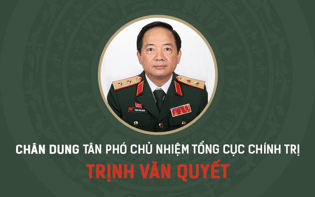 Chân dung tân Phó Chủ nhiệm Tổng cục Chính trị QĐND Việt Nam Trịnh Văn Quyết