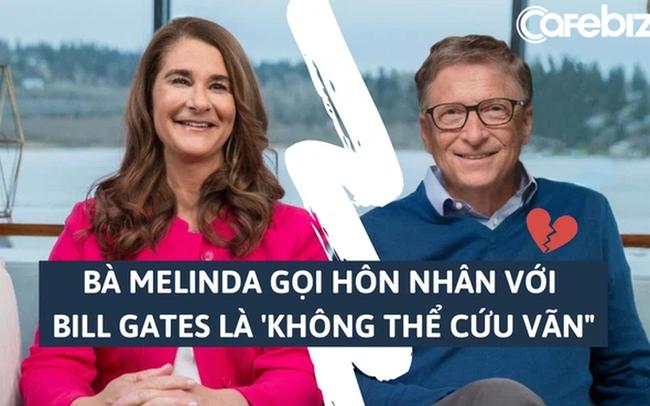 """Bà Melinda gọi cuộc hôn nhân với Bill Gates là """"không thể cứu vãn"""", từ chối hỗ trợ lẫn nhau sau chia tay"""