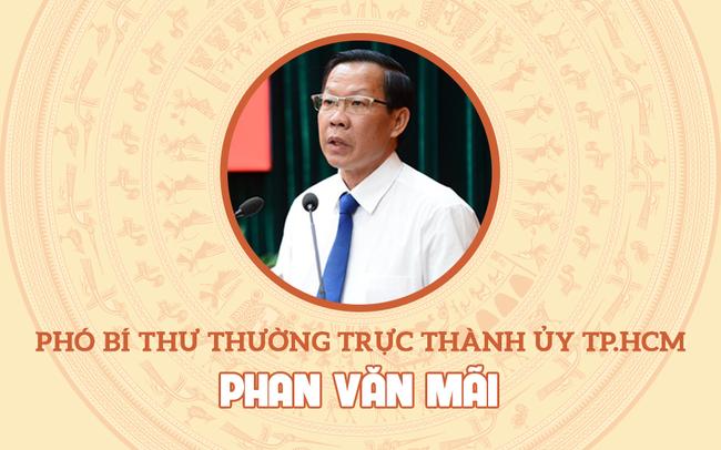 Chân dung Phó Bí thư Thường trực Thành ủy TP.HCM Phan Văn Mãi