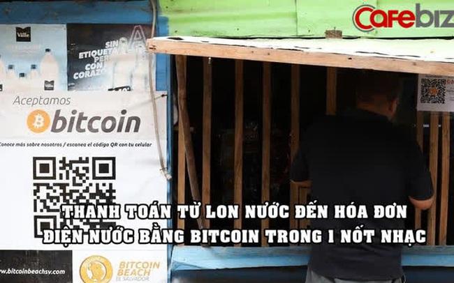 Nền kinh tế Bitcoin độc đáo ở nơi toàn người thu nhập thấp: Cả thị trấn có 1 cây ATM, mọi thứ đều được thanh toán bằng Bitcoin
