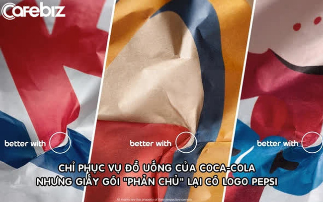 Marketing 'xoắn não' như Pepsi: Chỉ ra logo của mình trên giấy gói của những chuỗi đồ ăn nói không với Pepsi