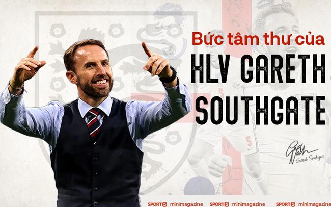 """Tâm thư của HLV Gareth Southgate viết cho nước Anh: Nếu không có niềm tự hào dân tộc, cơ hội khoác áo """"Tam sư"""" sẽ không bao giờ xuất hiện"""