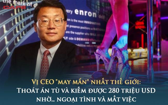 """CEO """"may mắn"""" nhất thế giới: Thoát án tù và kịp thu được 280 triệu USD trước khi giá cổ phiếu rơi từ 90 xuống còn 1 USD nhờ… ngoại tình và mất việc"""