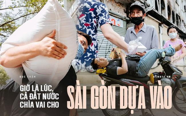 Sài Gòn đã luôn hào phóng tình yêu thương, và giờ là lúc để cả đất nước chìa vai cho Sài Gòn dựa vào khi trở bệnh