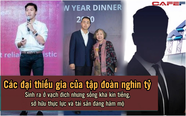 """4 """"đại thiếu gia"""" sống kín tiếng, sở hữu thực lực đáng ngưỡng mộ của thương trường Việt: Sinh ra ở vạch đích nhưng không ngừng học hỏi, phấn đấu"""