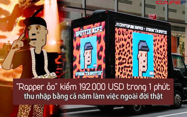 """""""Rapper ảo"""" kiếm 192.000 USD trong một phút: Phát hành nhạc ảo, tổ chức concert ảo, thu nhập bằng cả năm người khác làm việc"""