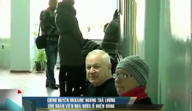 Chính quyền Ukraine ngừng trả lương cho nhân viên nhà nước ở miền Đông