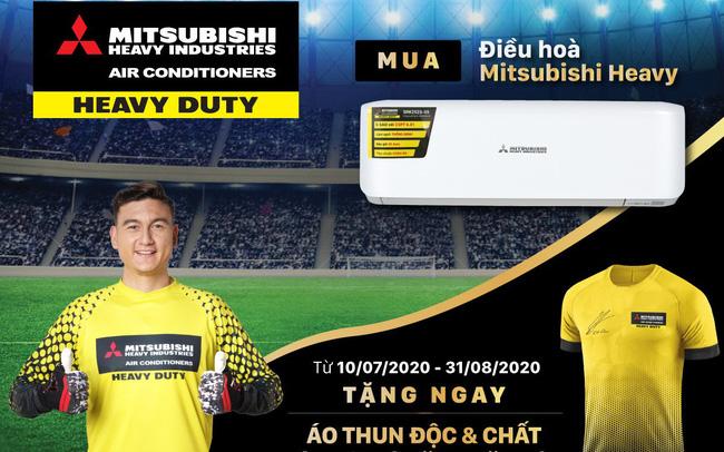 Mua điều hòa Mitsubishi Heavy, nhận áo phông có chữ ký của thủ môn Đặng Văn Lâm