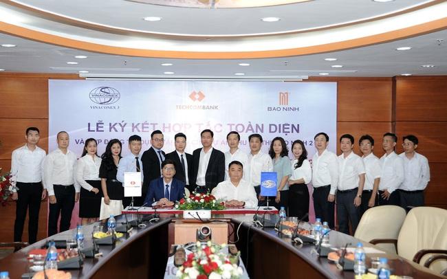 Ký hợp tác toàn diện với Techcombank, Vinaconex 3 mở đường cho những dự án mới nghìn tỷ