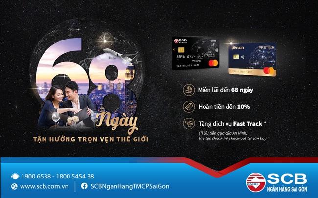 Thẻ tín dụng SCB Mastercard World - Thời gian miễn lãi đến 68 ngày