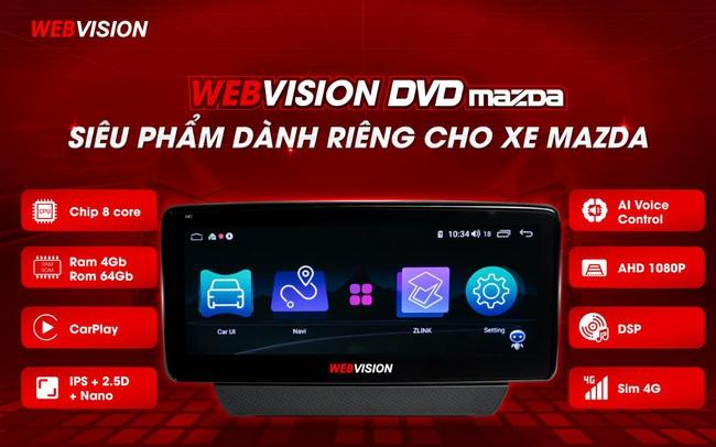 Đột phá tính năng màn hình Mazda độc quyền Webvision Việt Nam
