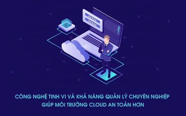 """05 tiêu chí bảo mật phải có của một Cloud Server để """"lên mây"""" an toàn"""