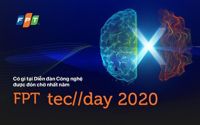 Có gì tại diễn đàn công nghệ được đón chờ nhất năm – FPT TechDay 2020?
