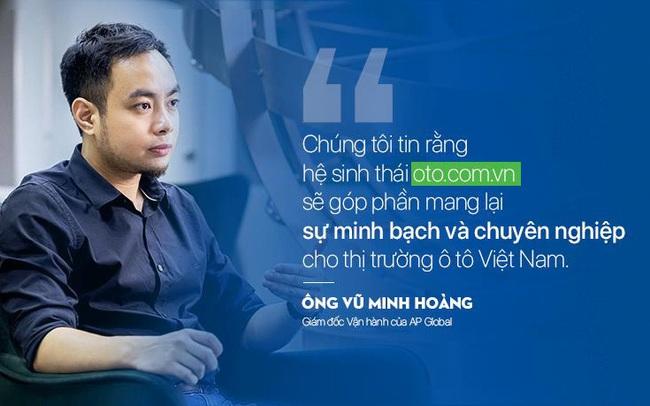 Hệ sinh thái Oto.com.vn và tham vọng thay đổi thị trường ô tô Việt