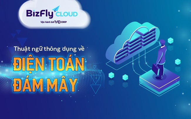 Danh sách thuật ngữ viết tắt thông dụng về điện toán đám mây