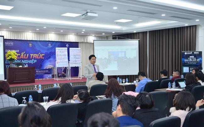 Seminar Tái cấu trúc doanh nghiệp toàn diện