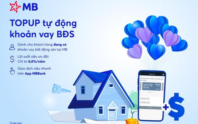 Vay Top-up tự động khoản vay bất động sản trên App MBBank
