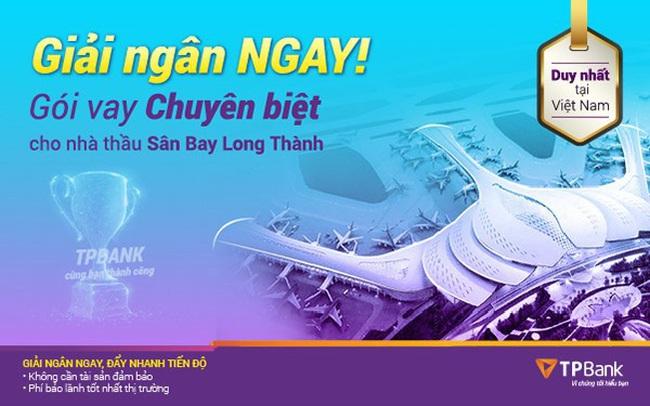 TPBank triển khai ưu đãi lớn cho nhà thầu tại dự án sân bay Long Thành