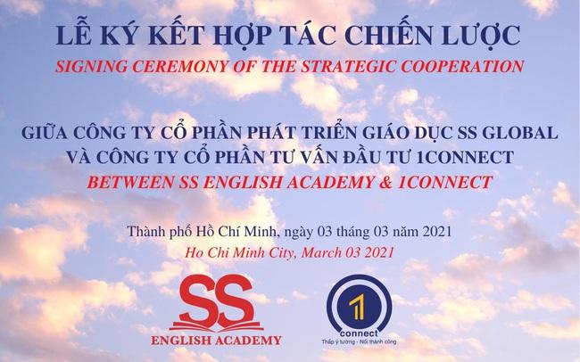 Hợp tác chiến lược giữa SS English Academy và 1connect