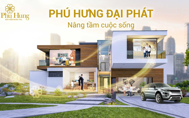 Phú Hưng Đại Phát - Sản phẩm bảo hiểm có tổng thưởng lên đến 600% phí cơ bản