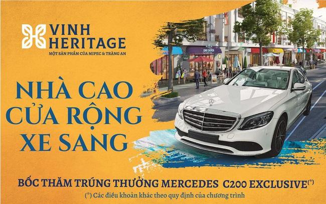 Mua nhà đẹp, trúng xe Mercedes C200 Exclusive tại Vinh Heritage