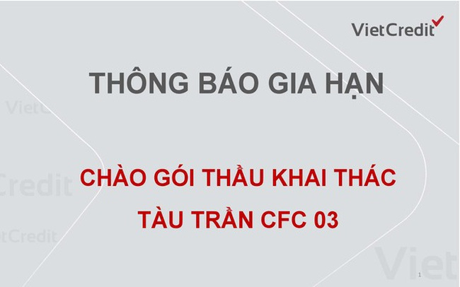 Thông báo gia hạn chào gói thầu khai thác tàu trần tàu CFC 03