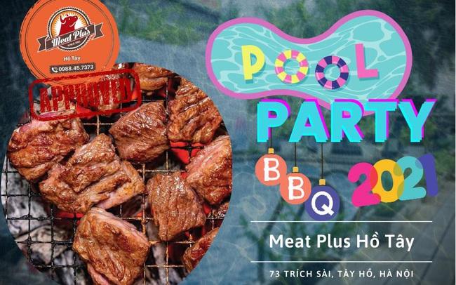 Pool party mùa hè cực chất tại Meat Plus Hồ Tây