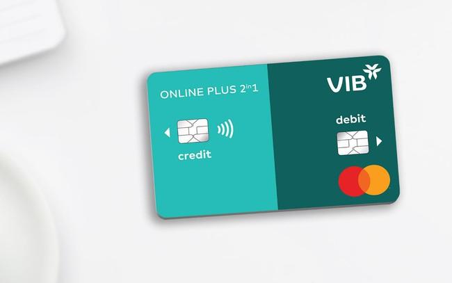 VIB ra mắt dòng thẻ Online Plus 2in1 tích hợp thẻ tín dụng và thẻ thanh toán lần đầu tiên tại Đông Nam Á
