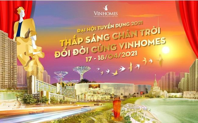 Vinhomes tổ chức đại hội tuyển dụng năm 2021