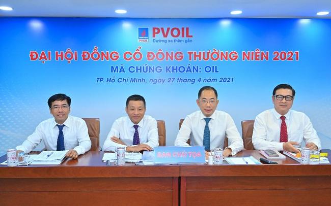 PVOIL tổ chức Đại hội đồng cổ đông thường niên: Kỳ vọng phục hồi trong năm 2021