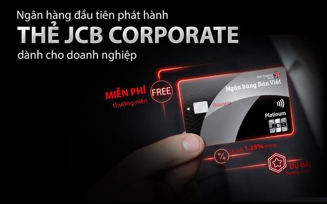 Ngân hàng Bản Việt tiên phong triển khai thẻ tín dụng JCB Corporate cho doanh nghiệp
