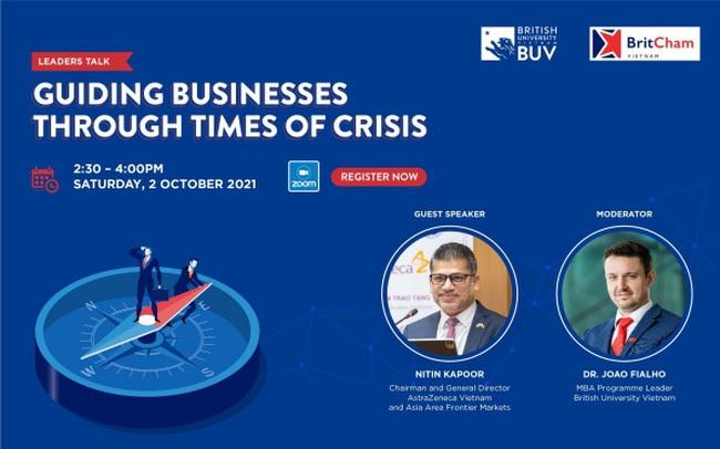 Bàn về chiến lược giúp doanh nghiệp vượt qua khủng hoảng tại Leaders Talk