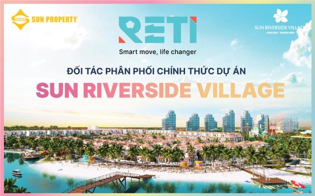 RETI là đại lý phân phối chính thức dự án Sun Riverside Village