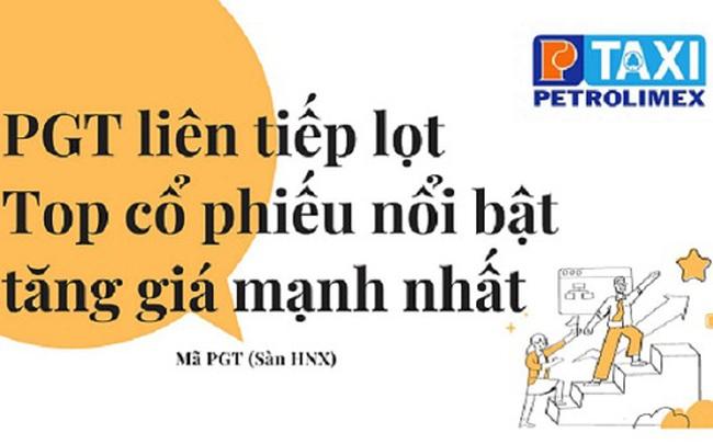 PGT liên tiếp lọt Top cổ phiếu nổi bật tăng giá mạnh nhất
