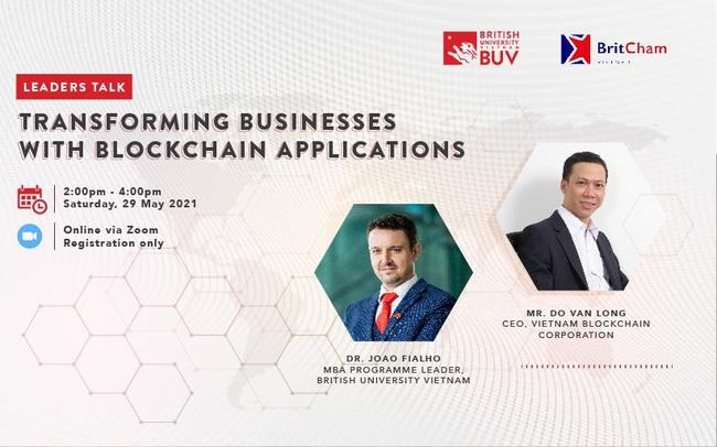 """""""Nâng tầm doanh nghiệp với các ứng dụng công nghệ Blockchain"""" là chủ đề Leaders Talk số thứ 2"""