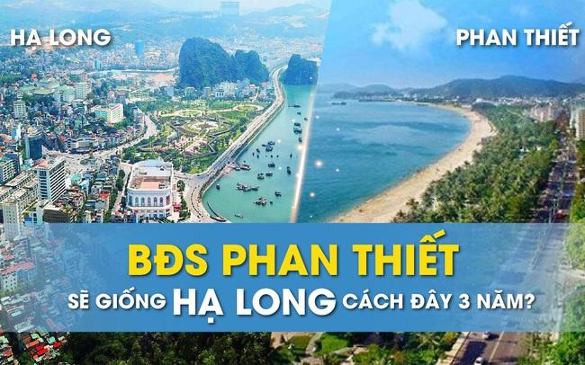 Hạ tầng phát triển, BĐS Phan Thiết sẽ giống Hạ Long cách đây 3 năm?