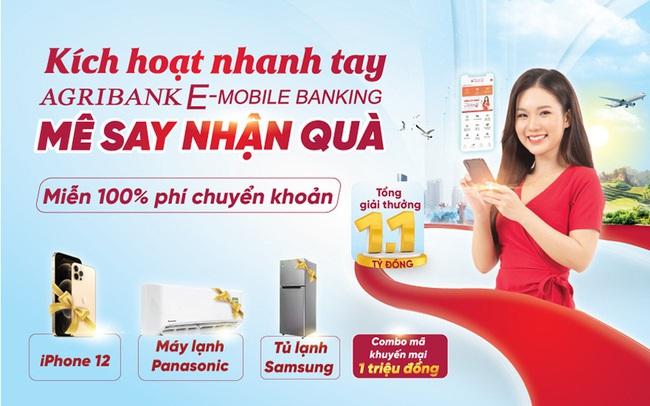 """""""Kích hoạt nhanh tay – Mê say nhận quà"""" cùng ứng dụng Agribank E-Mobile Banking"""