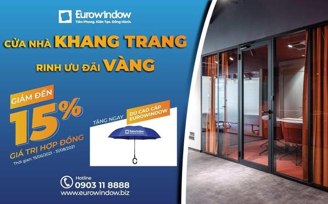 Eurowindow giảm đến 15% giá trị hợp đồng cho khách hàng phía Nam