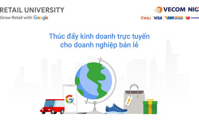 """Retail University - """"Học viện miễn phí"""" dành cho nhà bán lẻ online Việt Nam"""