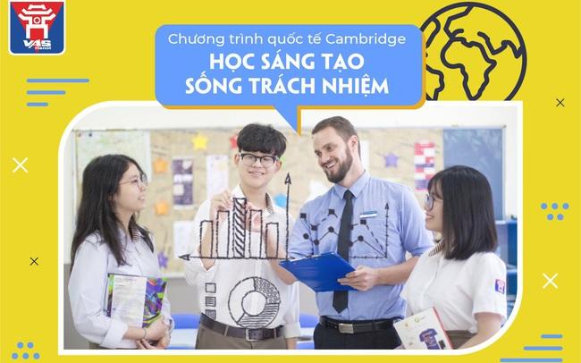 Chương trình Cambridge tại VAS Hanoi: Lộ trình liên tục - An tâm học tập - Đảm bảo tương lai