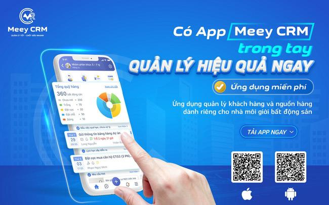 Ra mắt Meey CRM - ứng dụng quản lý khách hàng và nguồn hàng cho nhà môi giới BĐS