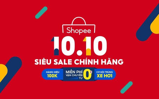Shopee 10.10 siêu sale chính hãng với nhiều ưu đãi hấp dẫn